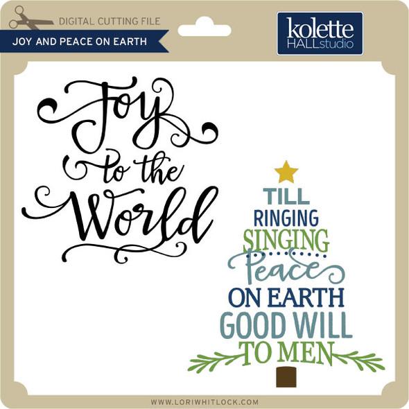 Joy and Peace on Earth