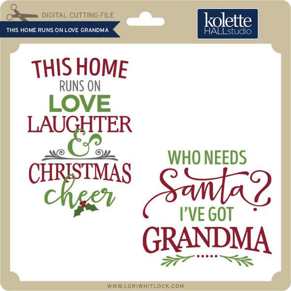 This Home Runs on Love Grandma