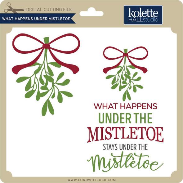 What Happens Under Mistletoe