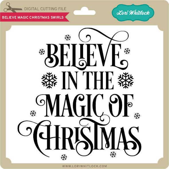 Believe Magic Christmas Swirls