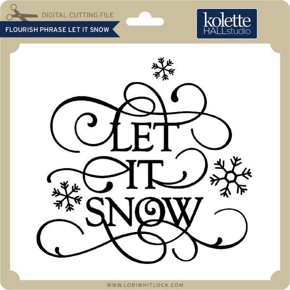 Flourish Phrase Let it Snow