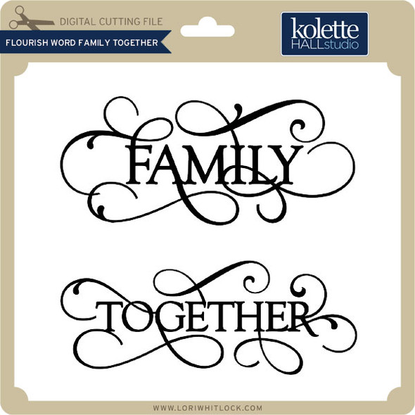 Flourish Word Family Together