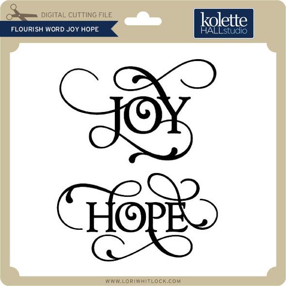 Flourish Word Joy Hope