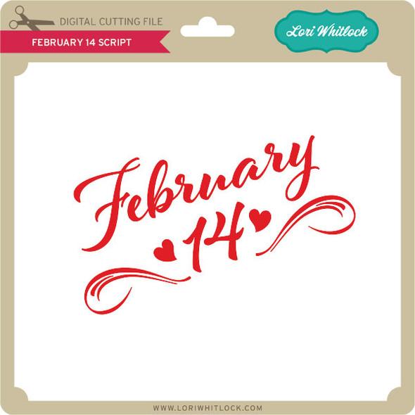 February 14 Script