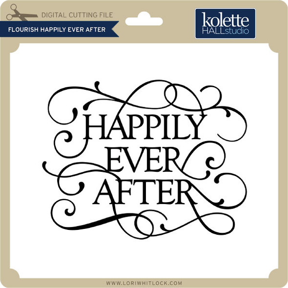 Flourish Happily Ever After