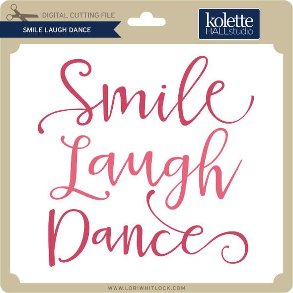 Smile Laugh Dance