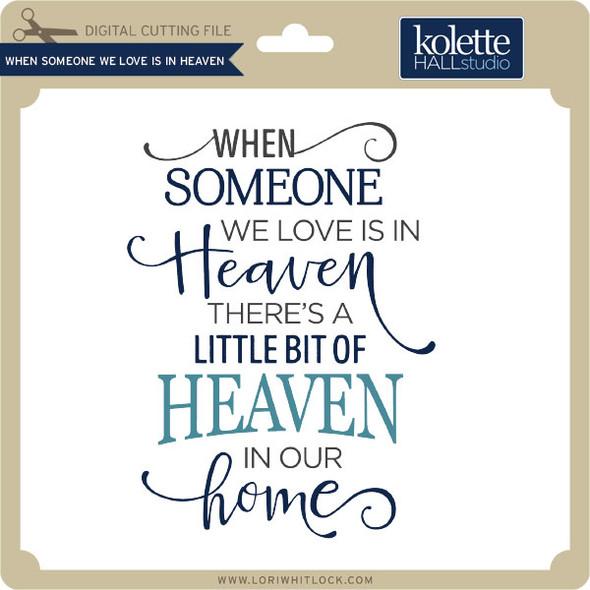When Someone We Love Is In Heaven