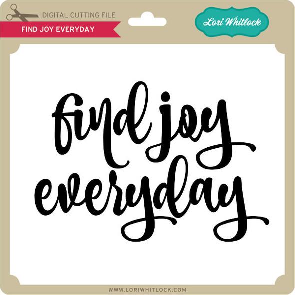 Find Joy Everyday