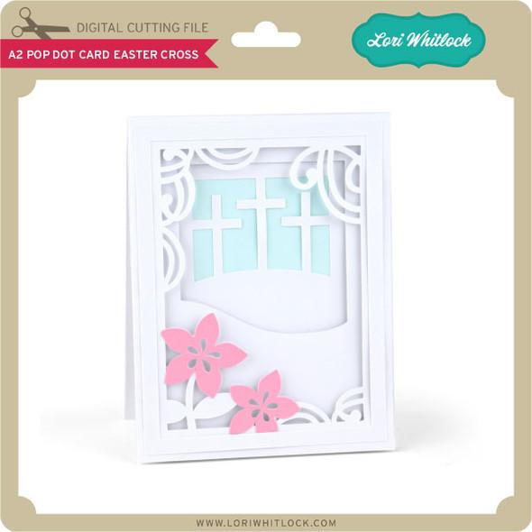 A2 Pop Dot Card Easter Cross