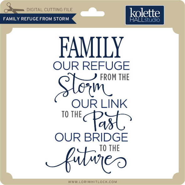 Family Refuge From Storm