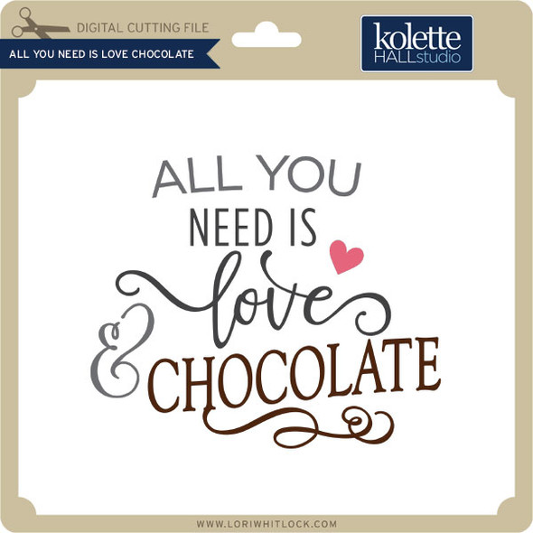 All You Need is Love Choclolate