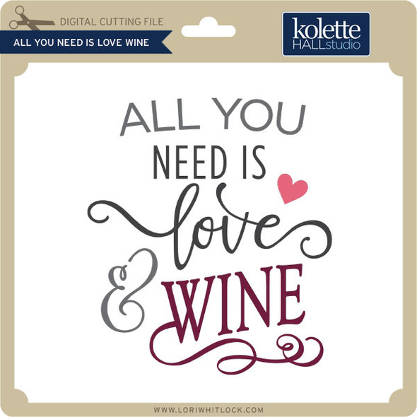 All You Need is Love Wine