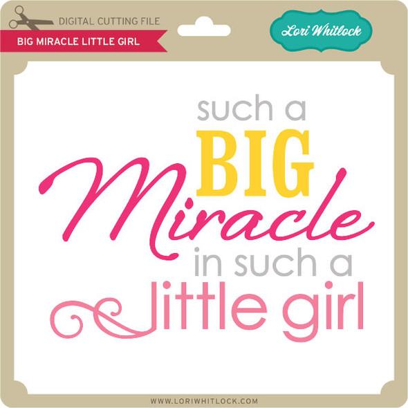Big Miracle Little Girl