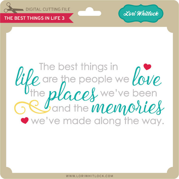 The Best Things in Life 3