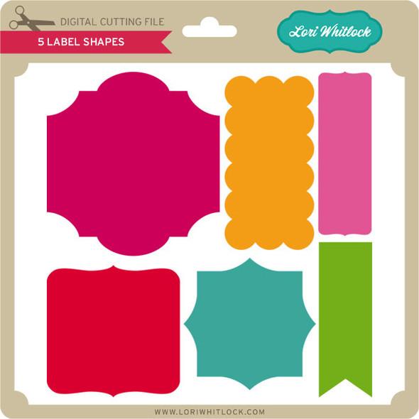 5 Label Shapes