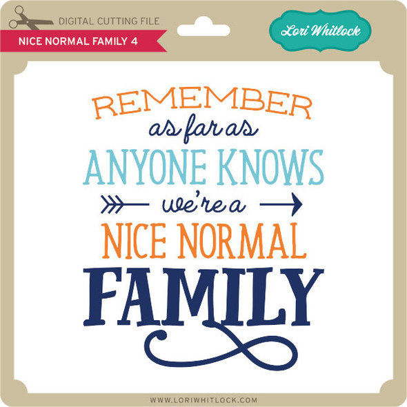 Nice Normal Family 4