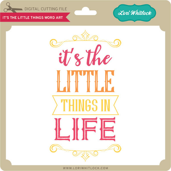 It's the Little Things Word Art