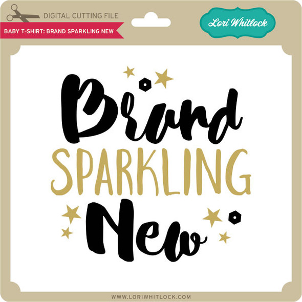 Baby T-Shirt: Brand Sparkling New