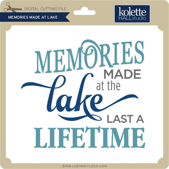 Memories Made at Lake