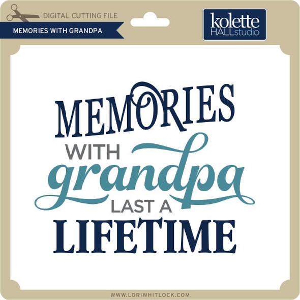 Memories with Grandpa
