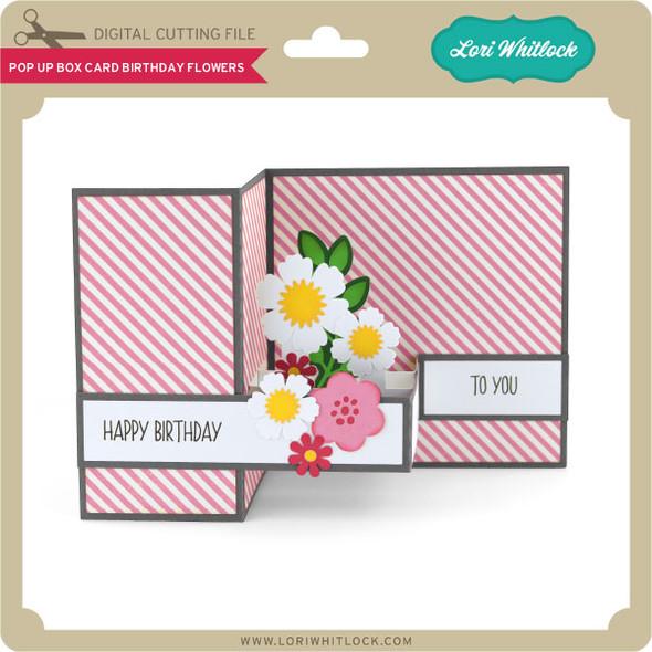 Pop Up Box Card Birthday Flowers