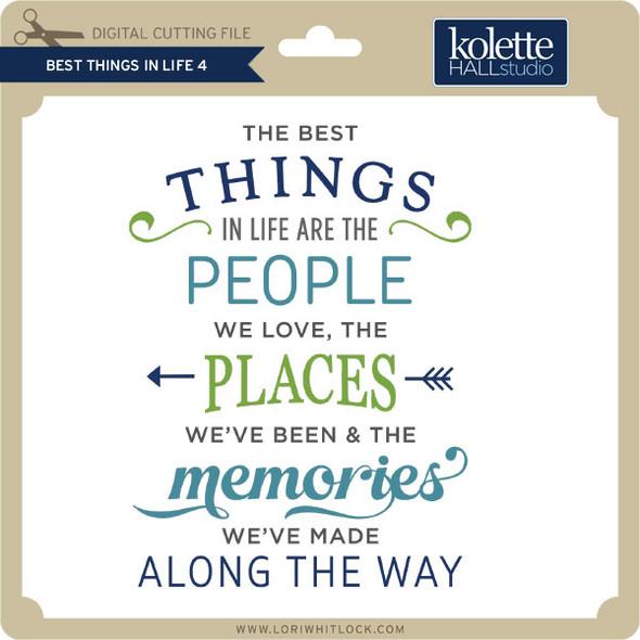 Best Things in Life 4