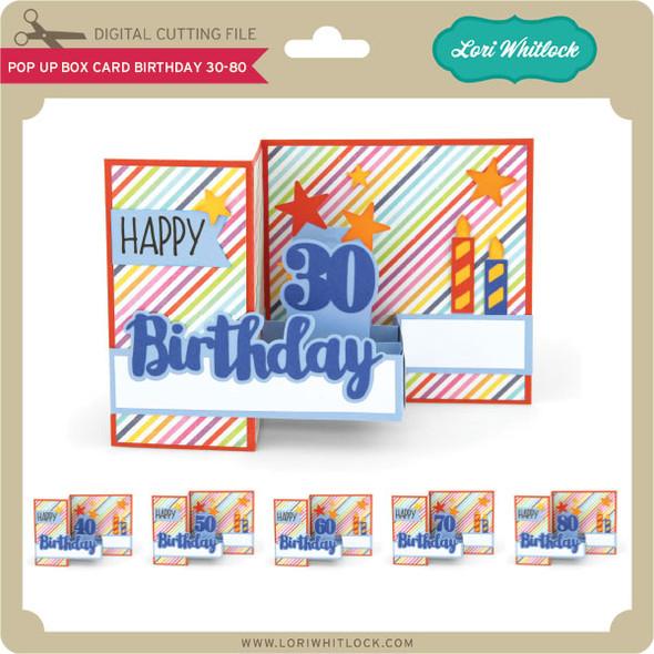 Pop Up Box Card Birthday 30-80