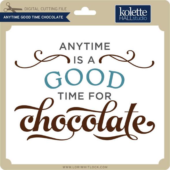 Anytime Good Time Chocolate