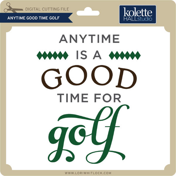 Anytime Good Time Golf