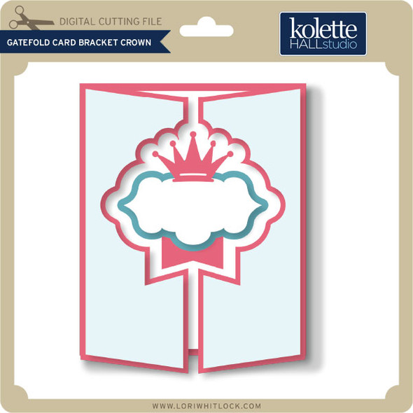 Gatefold Card Bracket Crown