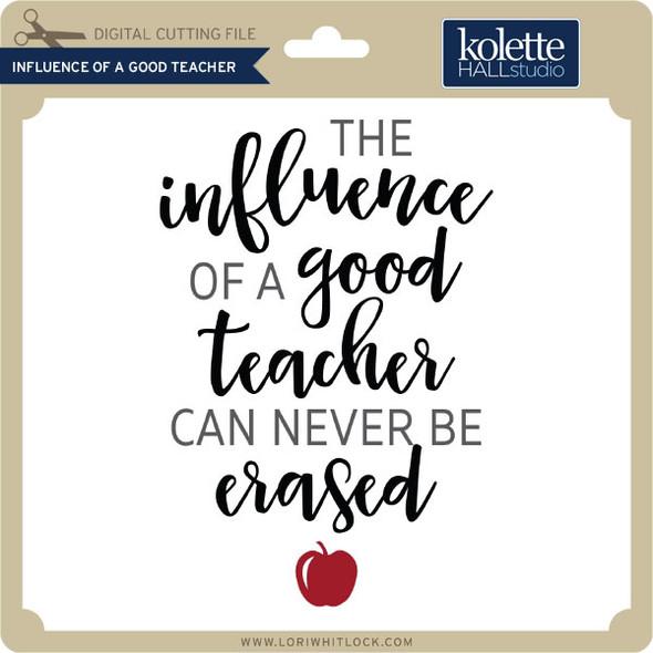 Influence of a Good Teacher