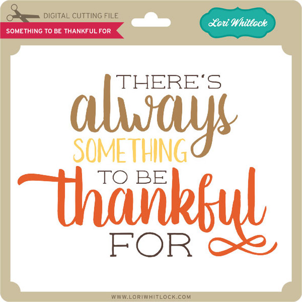 Something to be Grateful For
