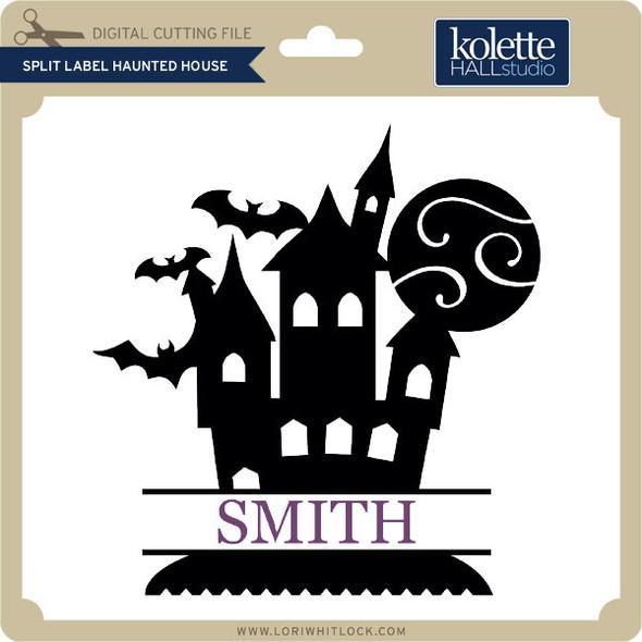 Split Label Haunted House