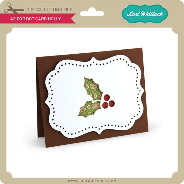 A2 Pop Dot Card Holly