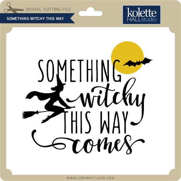Something Witchy This Way