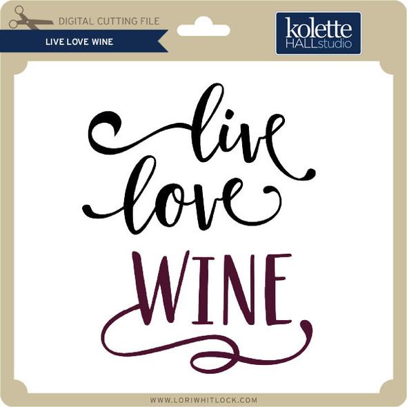 Live Love Wine