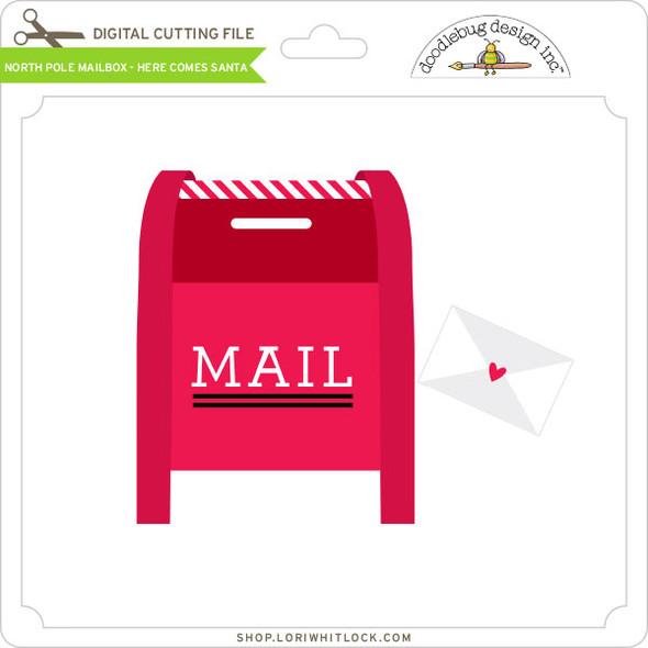 North Pole Mailbox - Here Comes Santa