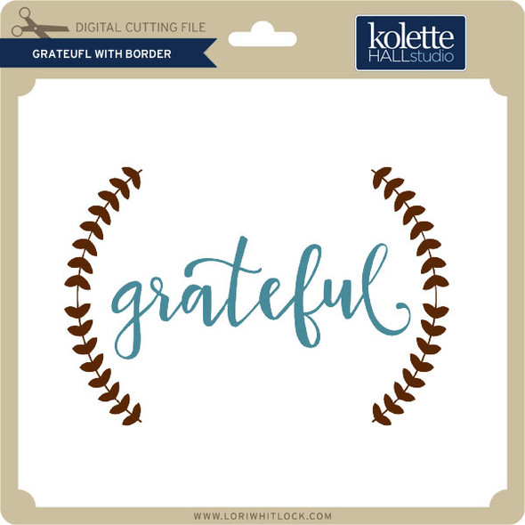 Grateful with Border