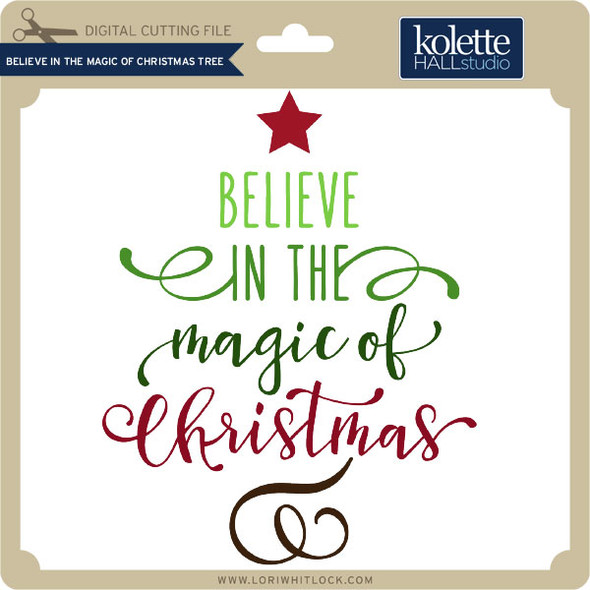 Believe in the Magic of Christmas Tree