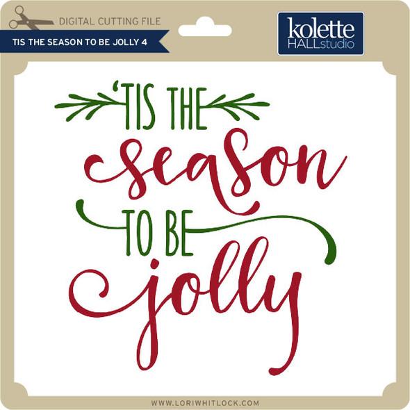 Tis the Season to be Jolly 4