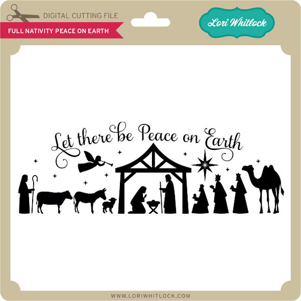 Full Nativity Peace on Earth