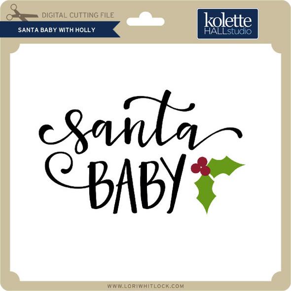 Santa Baby with Holly