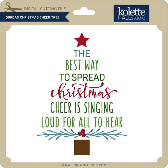 Spread Christmas Cheer Tree