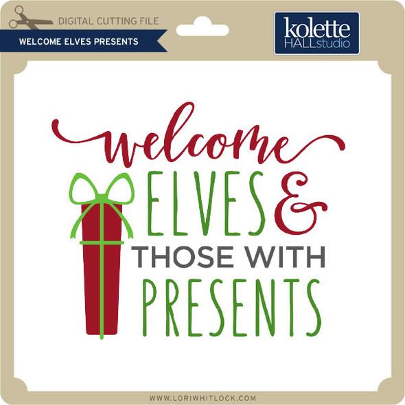Welcome Elves Presents