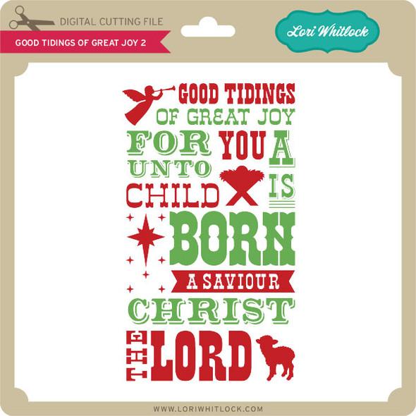 Good Tidings of Great Joy 2