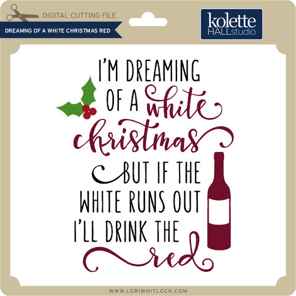 Dreaming of a White Christmas Red