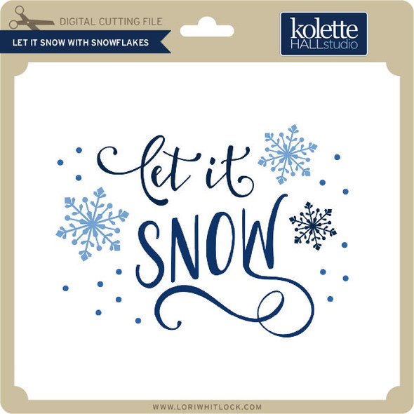 Let it Snow with Snowflakes