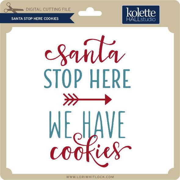 Santa Stop Here Cookies