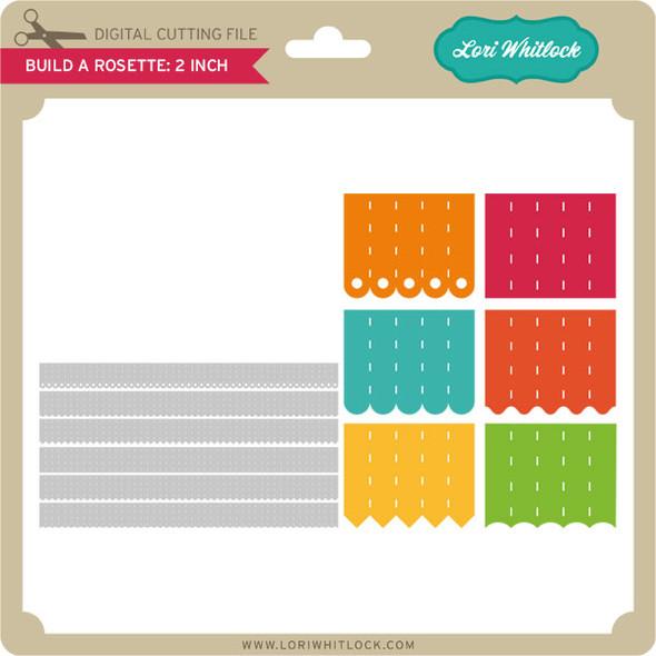 Build A Rosette: 2 inch