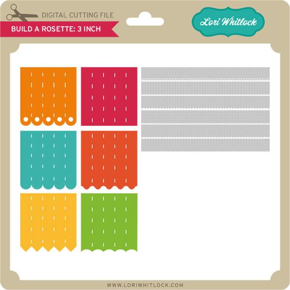 Build A Rosette: 3 inch